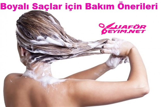 Boyalı saçlar için en iyi boyalı saç bakımı önerileri