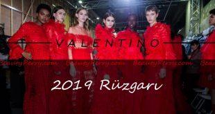2019 Valentino Rüzgarı İle Modayı Takip Edin